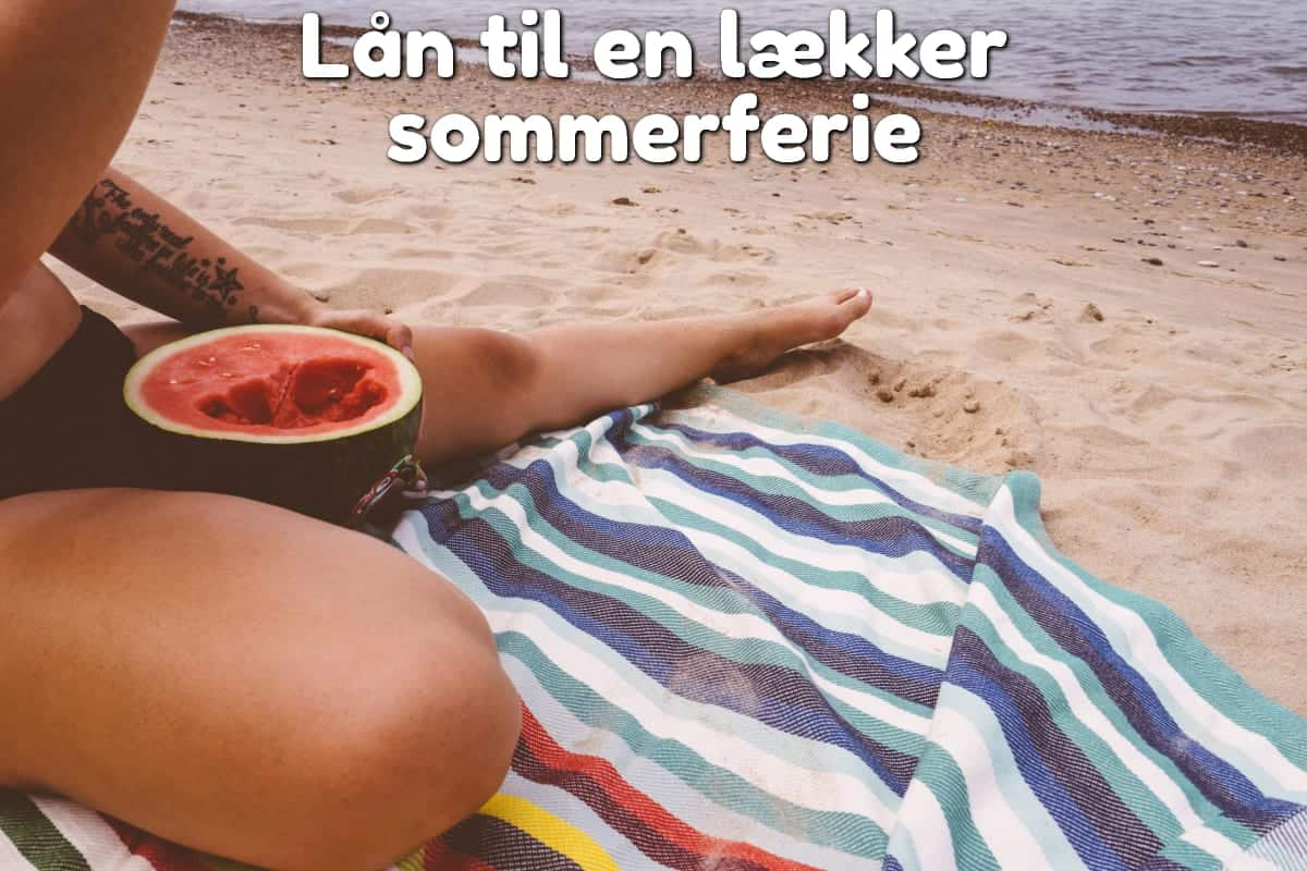 Lån til en lækker sommerferie